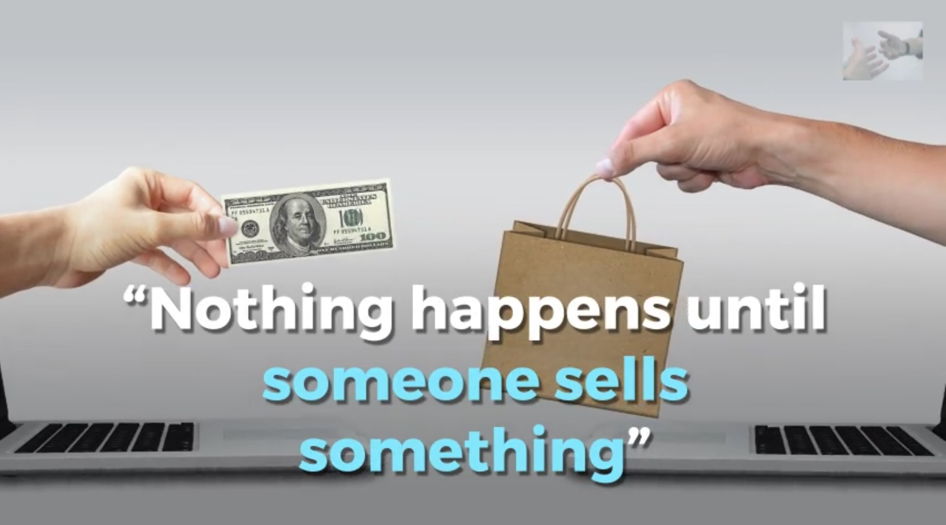 Vendere meglio Nothing happens until Someone SELLS Something